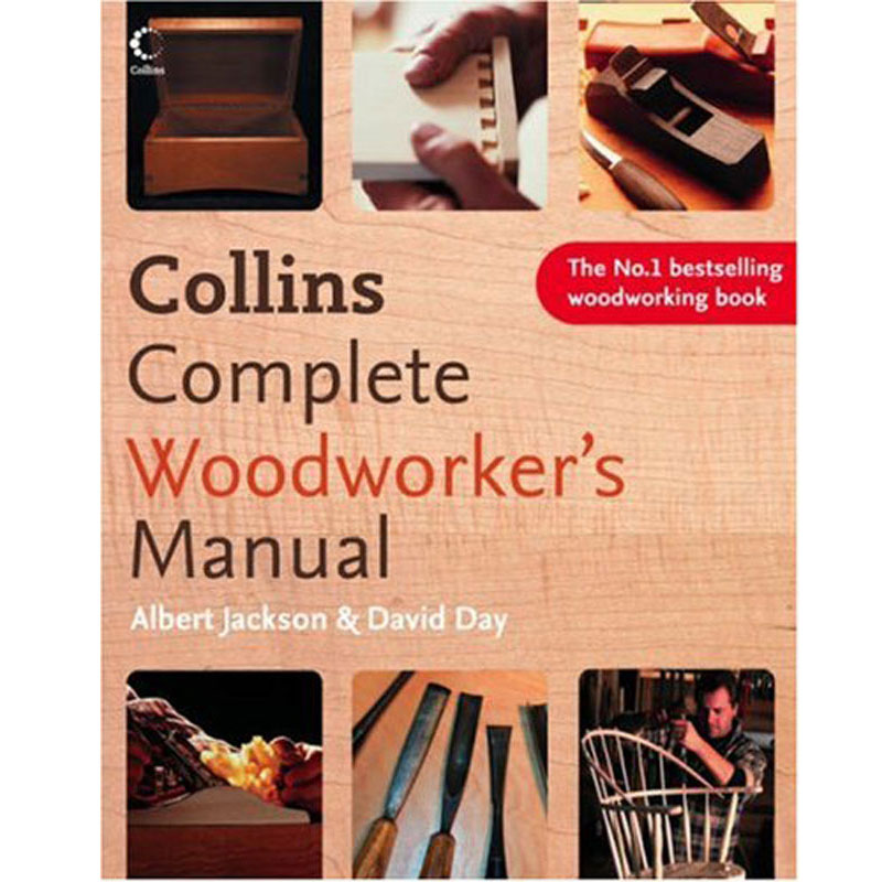 Collins Complete Woodworker's Manual - Hardback